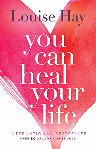 You Can Heal Your Life from Hay House Inc