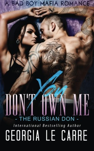 You Don't Own Me: The Russian Don from Georgia Le Carre