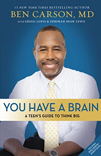 You Have a Brain: A Teen's Guide to T.H.I.N.K. B.I.G. from Zondervan