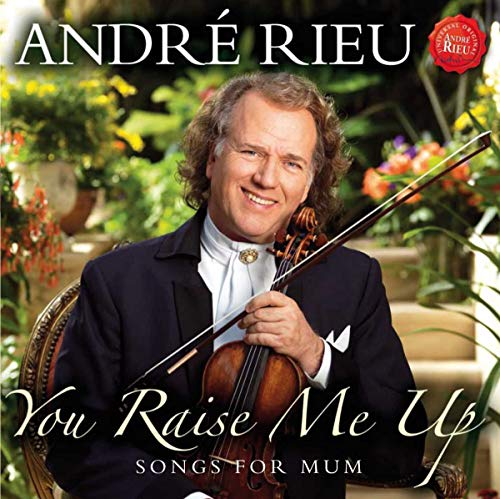 You Raise Me Up - Songs for Mum from CD