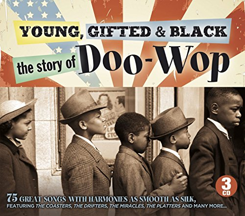 Young, Gifted and Black - Story of Doo-Wop