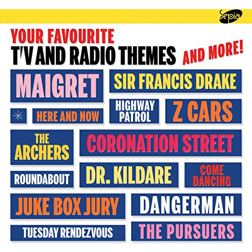 Your Favourite TV and Radio Themes and More! from Sepia