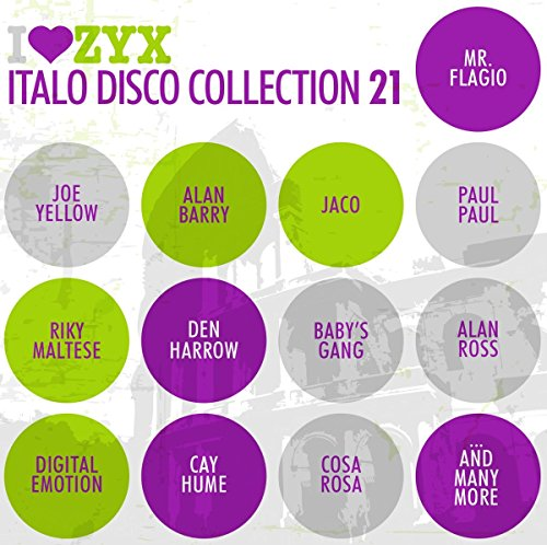 ZYX Italo Disco Collection 21 from Zyx Music (ZYX)