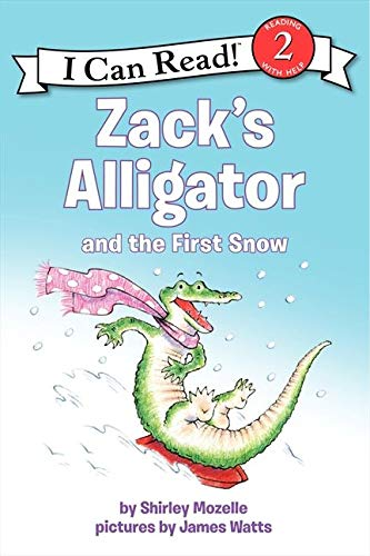 Zack's Alligator and the First Snow (I Can Read Books: Level 2) from HarperCollins