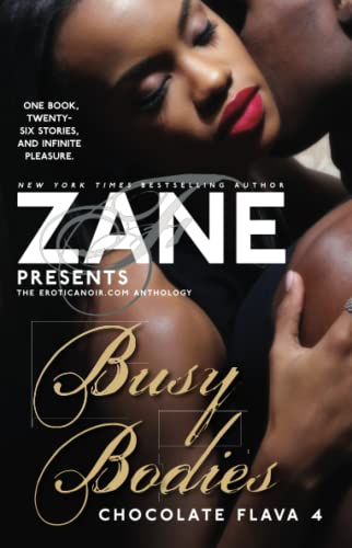 Zane Presents Busy Bodies : Chocolate Flava 4 from ATRIA BOOKS