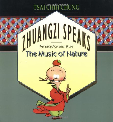 Zhuangzi Speaks: The Music of Nature from Princeton University Press