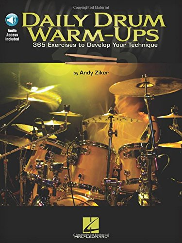 Ziker Andy Daily Drum Warm Ups 365 Exercises Develop Technique Bk/Cd (Book & CD) from Hal Leonard