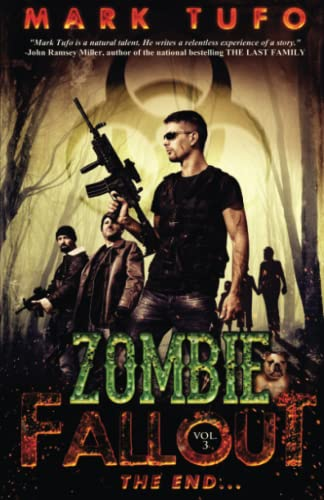 Zombie Fallout 3:  The End ....: Volume 3 from CreateSpace Independent Publishing Platform