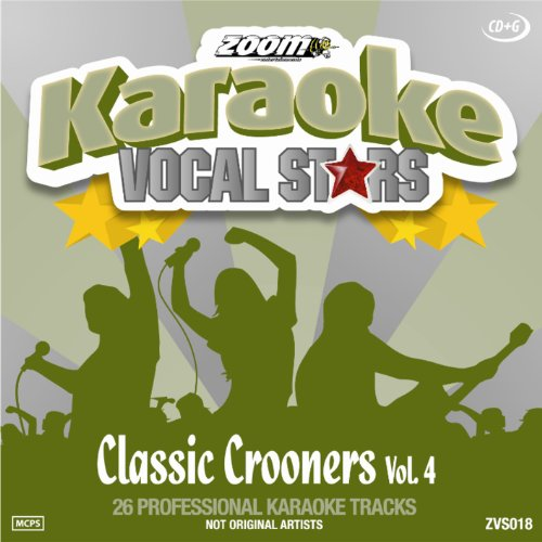 Zoom Karaoke CD+G - Classic Crooners 4 - Vocal Stars Karaoke Series ZVS018