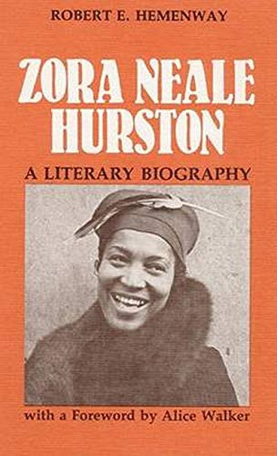 Zora Neale Hurston: A Literary Biography from University of Illinois Press