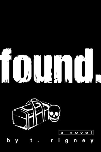 found.: a novel from iUniverse