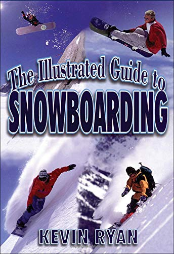 llustrated Guide to Snowboarding from McGraw-Hill