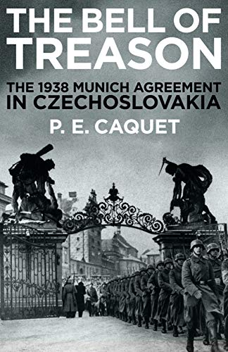 The Bell of Treason: The 1938 Munich Agreement in Czechoslovakia from Profile Books