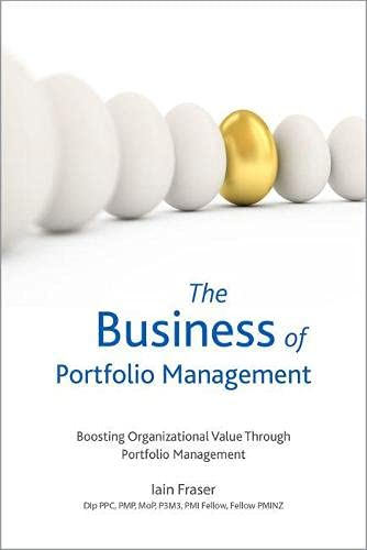 The Business of Portfolio Management from Project Management Institute