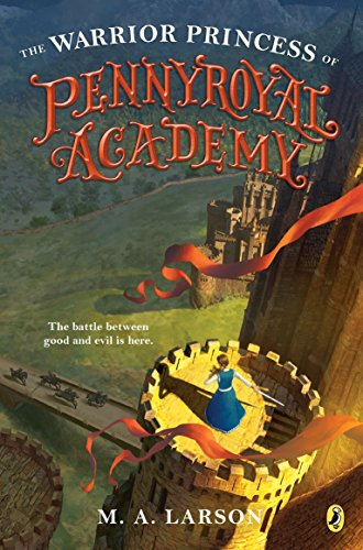 Warrior Princess of Pennyroyal Academy, The: 3 from Puffin Books