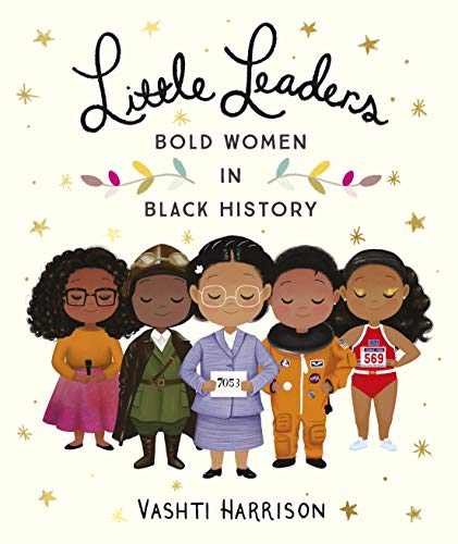 Little Leaders: Bold Women in Black History from Puffin