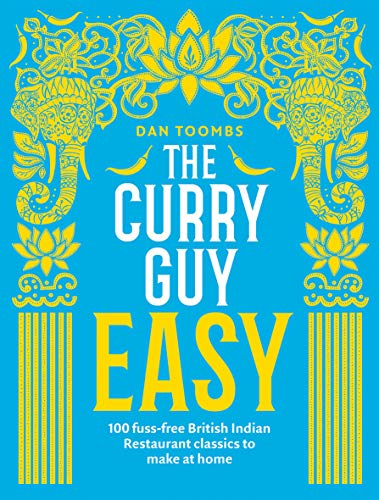 The Curry Guy Easy from Quadrille Publishing
