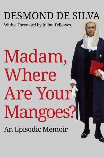 Madam, Where Are Your Mangoes? from Quartet Books