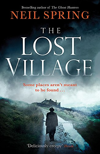 The Lost Village: A Haunting Page-Turner With A Twist You'll Never See Coming! (Ghost Hunters 2) from Quercus