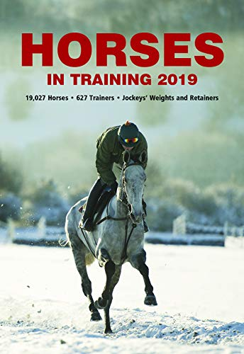 Horses In Training 2019 from Raceform Ltd