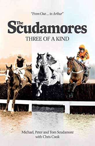 The Scudamores: Three of a KInd from Racing Post