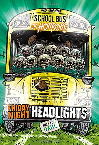 School Bus of Horrors: Friday Night Headlights from Raintree