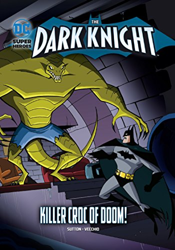Killer Croc of Doom! (DC Super Heroes: The Dark Knight) from Raintree