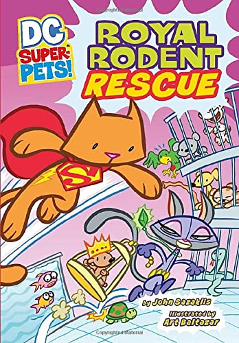 Royal Rodent Rescue (DC Super-Pets) from Raintree