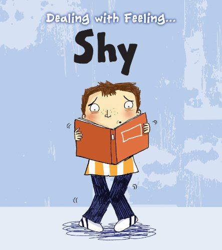 Shy (Dealing with Feeling...) from Raintree