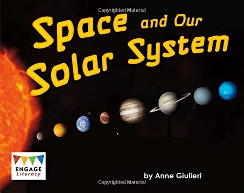 Space and Our Solar System (Engage Literacy: Engage Literacy Turquoise - Extension A) (Engage Literacy: Engage Literacy Orange - Extension A) from Raintree