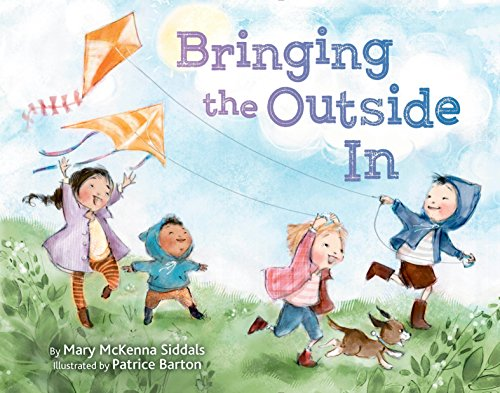 Bringing the Outside In from Random House Books for Young Readers