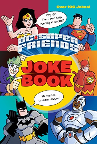 Dc Super Friends Joke Book from Random House Books for Young Readers