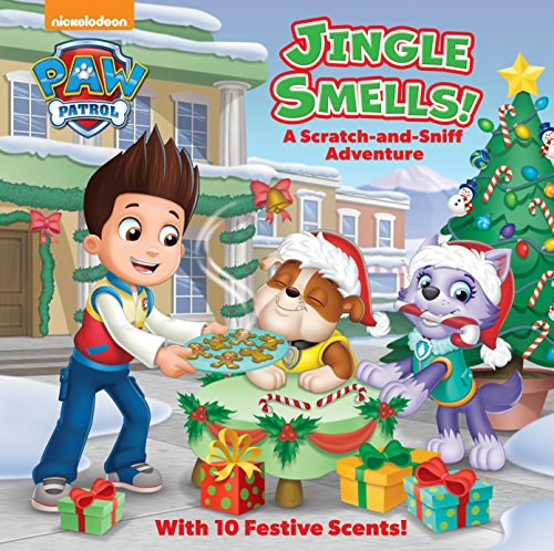 Jingle Smells!: A Scratch-And-Sniff Adventure (Paw Patrol) from Random House Books for Young Readers