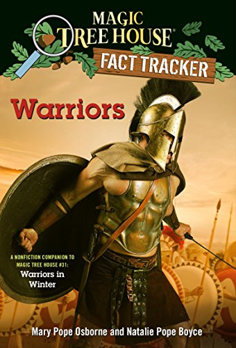 Warriors: A Nonfiction Companion to Magic Tree House #31: Warriors in Winter (Mth Fact Tracker): 40 from Random House Books for Young Readers