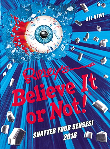 Ripley's Believe It or Not! 2018 (Annuals 2017) from Ripley Entertainment
