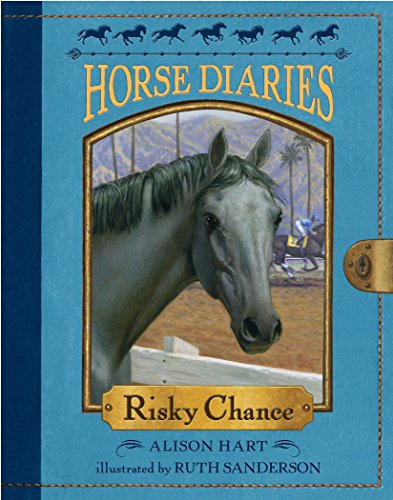 Risky Chance (Horse Diaries (Quality)): 07 from Random House Books for Young Readers