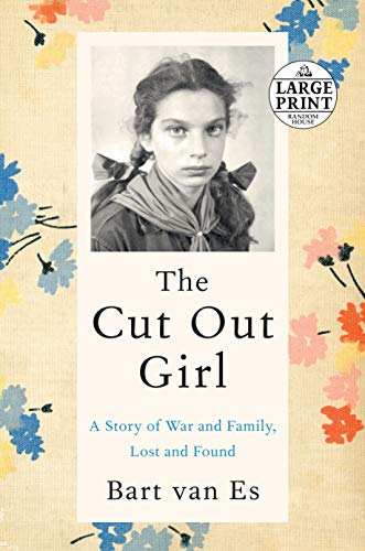 The Cut Out Girl: A Story of War and Family, Lost and Found (Random House Large Print) from Random House Large Print Publishing