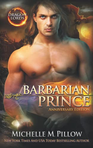 Barbarian Prince: A Qurilixen World Novel (Dragon Lords Anniversary Edition) from Raven Books, The
