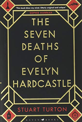 The Seven Deaths of Evelyn Hardcastle from Raven Books