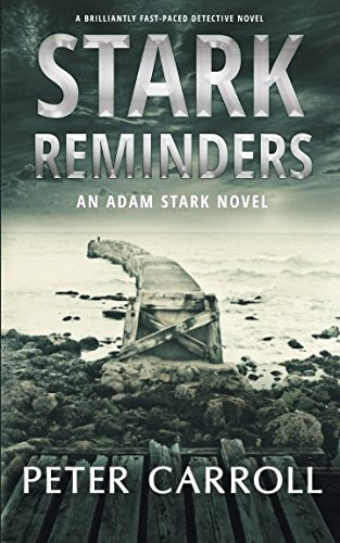 Stark Reminders: A brilliantly fast-paced detective novel (An Adam Stark Novel) from Raven Crest Books