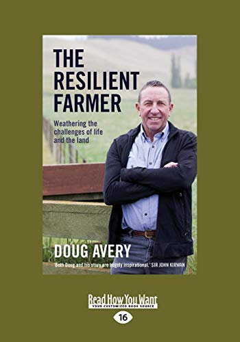 The Resilient Farmer: Weathering the challenges of life and the land from ReadHowYouWant