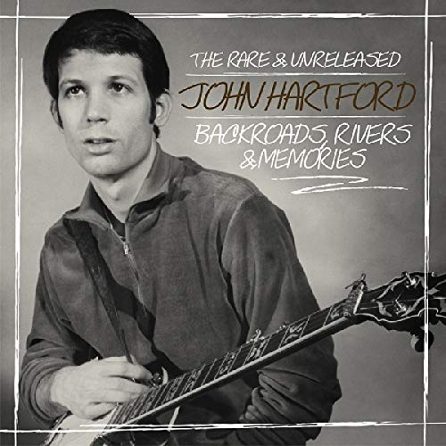 Backroads, Rivers & Memories--The Rare & Unreleased John Hartford from REAL GONE