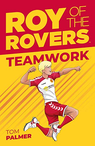 Roy of the Rovers: Teamwork (Fiction 2) (Roy of the Rovers Fiction 2) from REBCA