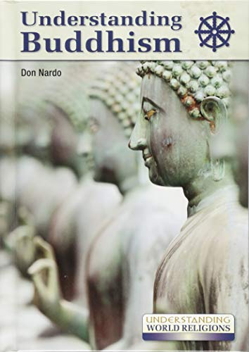 Understanding Buddhism (Understanding World Religions) from Referencepoint Press