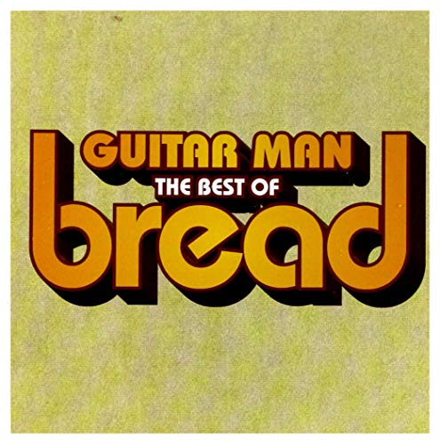 Guitar Man: The Best of Bread from Rhino