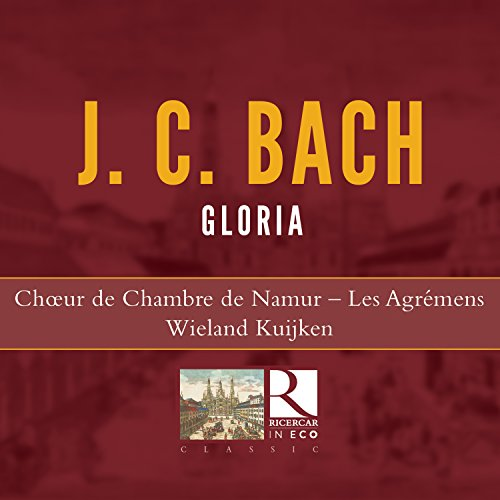 J.C. Bach: Gloria from RICERCAR-OUTHERE