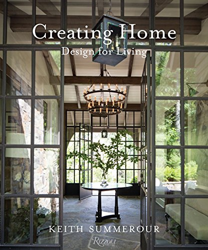 Creating Home: Design for Living from Rizzoli International Publications
