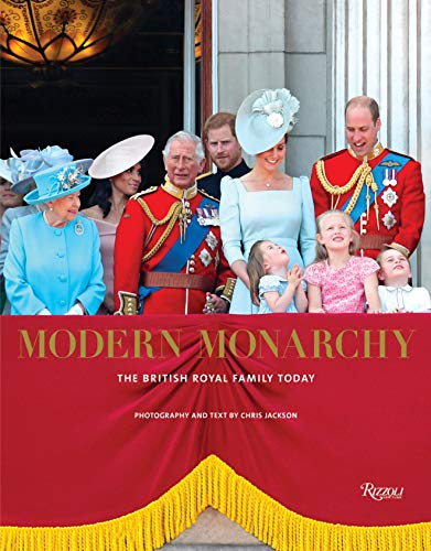 Modern Monarchy: The British Royal Family Today from Rizzoli International Publications