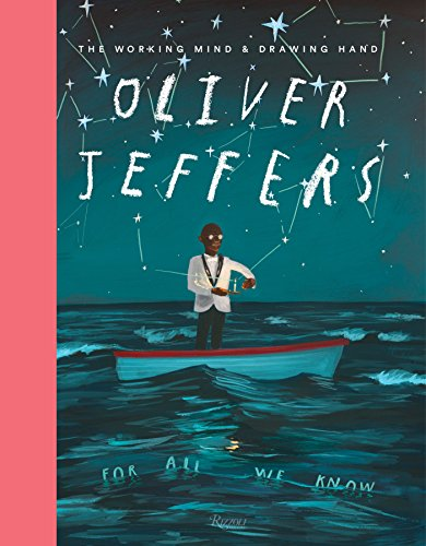 Oliver Jeffers Working Mind Drawing Hand from Rizzoli International Publications