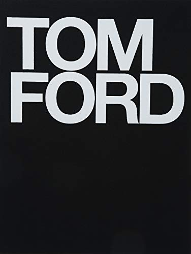 Tom Ford from Rizzoli International Publications